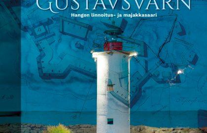Gustavsvärn – Hangon linnoitus- ja majakkasaari
